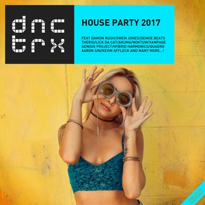 VARIOUS - House Party 2017 (Deluxe Edition)
