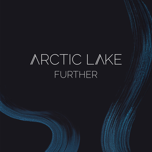 ARCTIC LAKE - Further