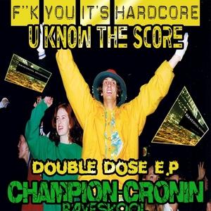 RICHARD CHAMPION/PAUL CRONIN - Double Dose EP