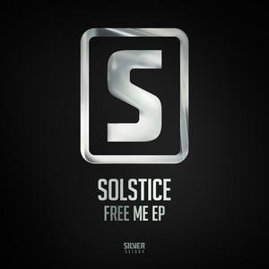 SOLSTICE - Free Me EP