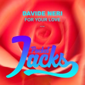 DAVIDE NERI - For Your Love