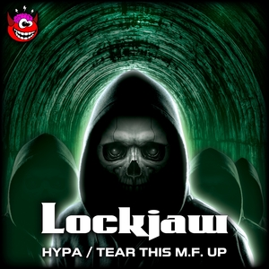 LOCKJAW - Hypa/Tear This M.F. Up