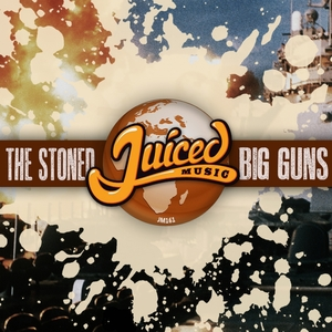 THE STONED - Big Guns