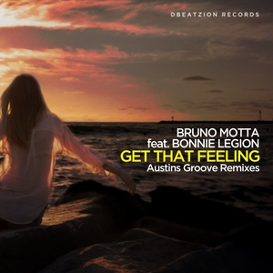 BRUNO MOTTA feat BONNIE LEGION - Get That Feeling