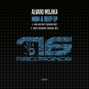 ALVARO MOJIKA - High & Deep EP