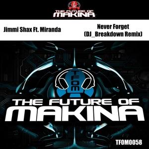 JIMMI SHAX feat MIRANDA - Never Forget