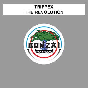 TRIPPEX - The Revolution