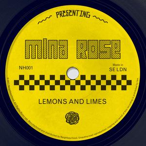 MINA ROSE - Lemons And Limes