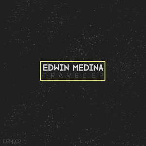 EDWIN MEDINA - Travel EP
