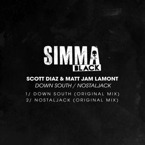 SCOTT DIAZ & MATT JAM LAMONT - Down South/Nostaljack