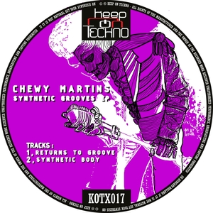 CHEWY MARTINS - Synthetic Grooves
