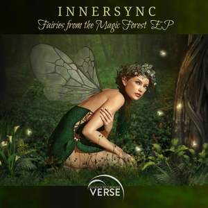 INNERSYNC - Fairies From The Magic Forest EP
