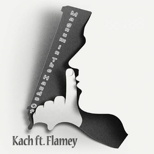 KACH feat FLAMEY - Magnum In The Hands Of