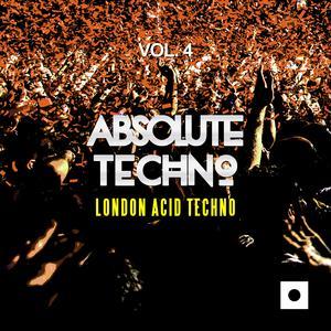 VARIOUS - Absolute Techno Vol 4 (London Acid Techno)
