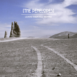 THE PENELOPES - Leave Them All Behind (Deluxe)