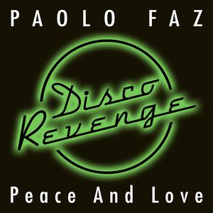 PAOLO FAZ - Peace & Love