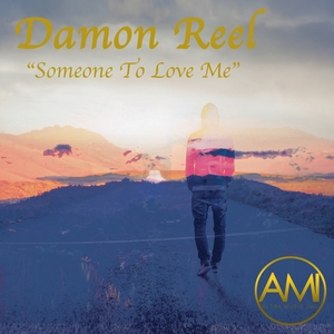 DAMON REEL - Someone To Love Me