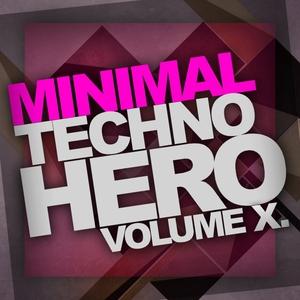 VARIOUS - Minimal Techno Hero Vol 10
