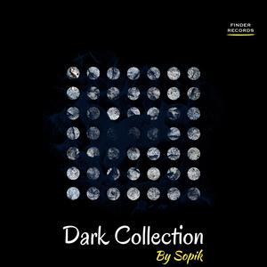SOPIK - Dark Collection By Sopik