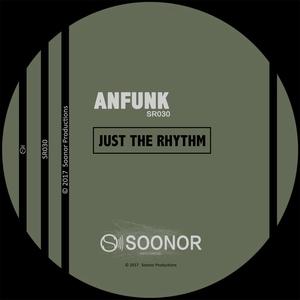 ANFUNK - Just The Rhythm