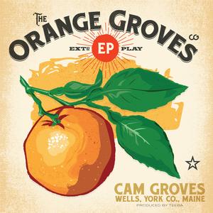 CAM GROVES - The Orange Groves EP