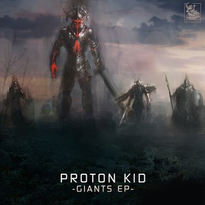 PROTON KID - Giants EP