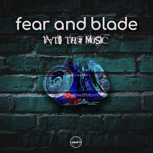 FEAR & BLADE - Into The Music