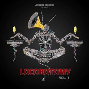 VARIOUS - Locobotomy Vol 1