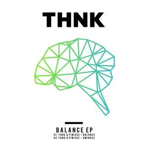 THNK & PIM KOS - Balance EP