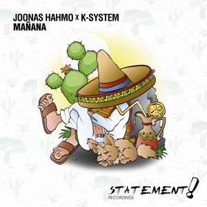 JOONAS HAHMO X K-SYSTEM - Manana