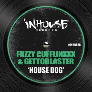 FUZZY CUFFLINXXX/GETTOBLASTER - Housedog