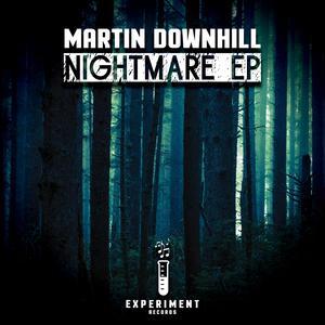 MARTIN DOWNHILL - Nightmare EP