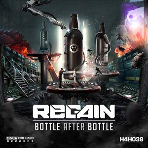 REGAIN - Bottle After Bottle