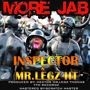 INSPECTOR/MR LEGZ HT - More Jab