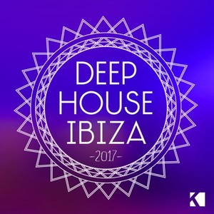 VARIOUS - Deep House Ibiza 2017