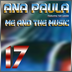 ANA PAULA - Me And The Music