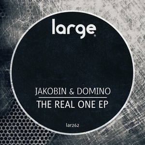 JAKOBIN & DOMINO - The Real One EP