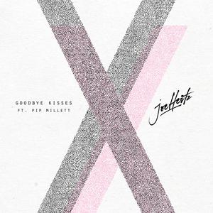 JOE HERTZ feat PIP MILLETT - Goodbye Kisses
