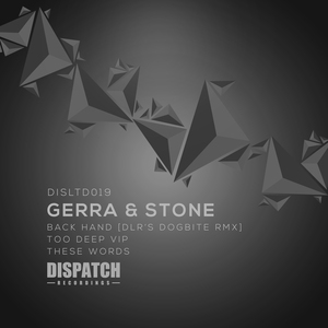 GERRA & STONE - Back Hand/Too Deep/These Words