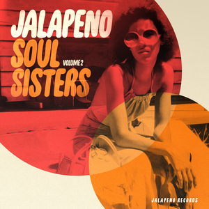 VARIOUS - Jalapeno Soul Sisters Vol 2