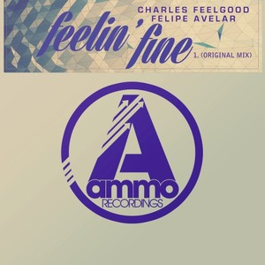 CHARLES FEELGOOD & FELIPE AVELAR - Feelin' Fine