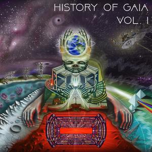 VARIOUS - History Of Gaia Vol 1