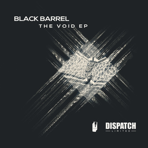 BLACK BARREL - The Void  EP