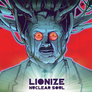 LIONIZE - Nuclear Soul