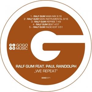 RALF GUM feat PAUL RANDOLPH - We Repeat