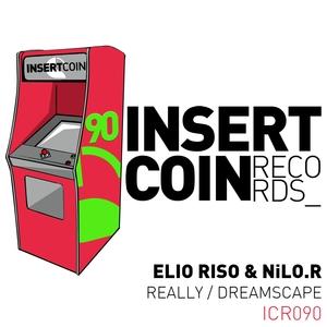 ELIO RISO & NILO R - Really/Dreamscape