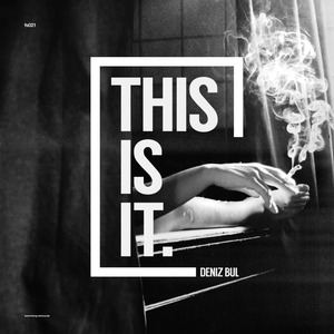 DENIZ BUL - This Is It