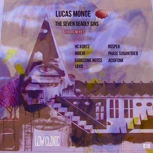 LUCAS MONGE - The Seven Deadly Sins (The Remixes)