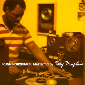 TONY HUMPHRIES/VARIOUS - Running Back Mastermix (unmixed tracks)