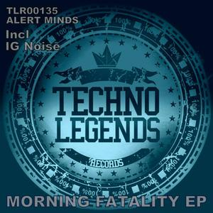 ALERT MINDS - Morning Fatality EP